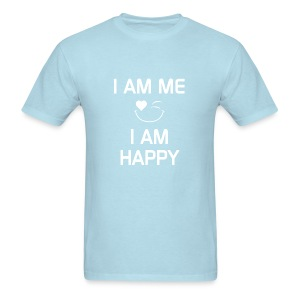 I AM ME - I AM HAPPY  %100 Cotton - Men's T-Shirt