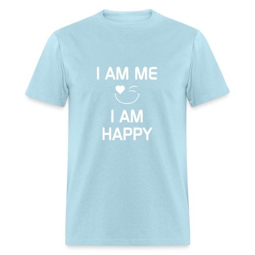 I AM ME - I AM HAPPY  %100 Cotton - Men's T-Shirt