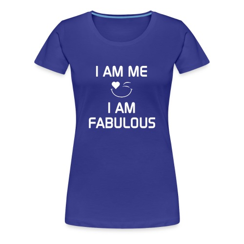 I AM FABULOUS   %100Cotton - Women's Premium T-Shirt