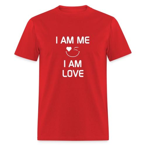 I AM ME - I AM LOVE  %100 Cotton - Men's T-Shirt