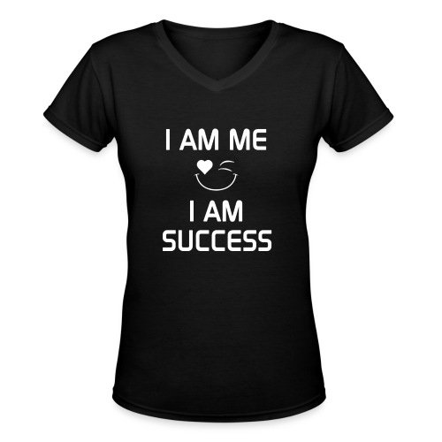 I AM SUCCESS  %100Cotton - Women's V-Neck T-Shirt