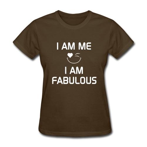 I AM FABULOUS   %100Cotton - Women's T-Shirt