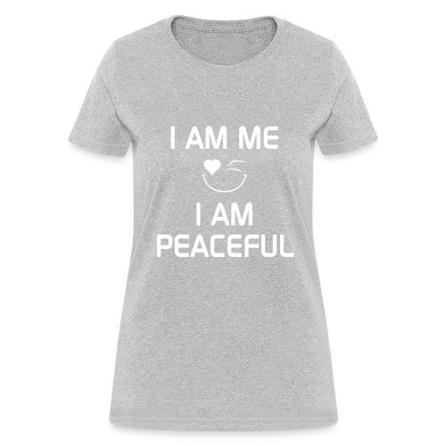 I AM PEACEFUL   %100Cotton - Women's T-Shirt