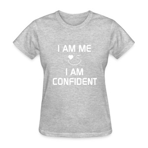 I AM CONFIDENT   %100Cotton - Women's T-Shirt