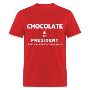 CHOCOLATE FOR PRESIDENT - Men's T-Shirt