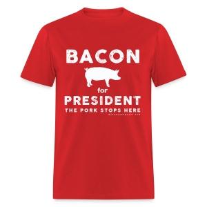 BACON FOR PRESIDENT - Men's T-Shirt