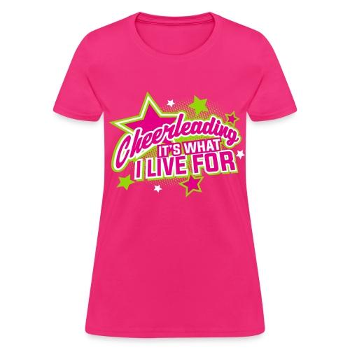 cheerleading live - Women's T-Shirt