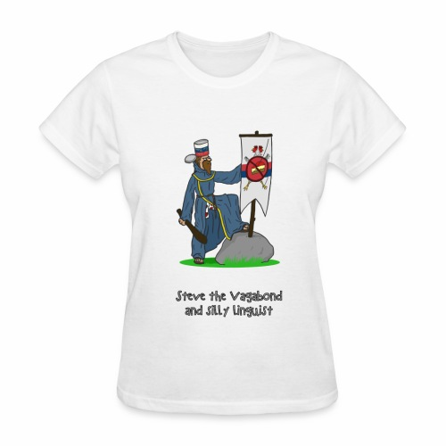 Steve the Vagabond and silly linguist - Women's T-Shirt