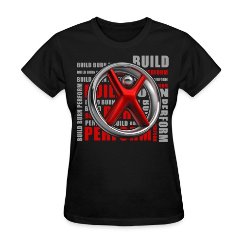 Women's Bulid, Perform, Build - Women's T-Shirt