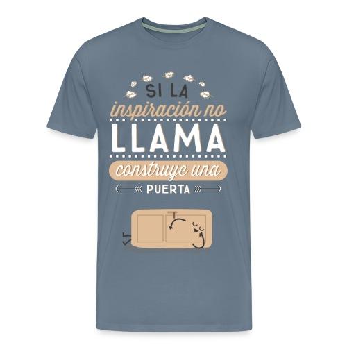 Si la inspiración no llama, construye una puerta (CHICO) - Men's Premium T-Shirt