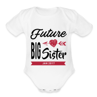 Baby Bodysuits ~ Baby Short Sleeve One Piece ~ Future Big Sister
