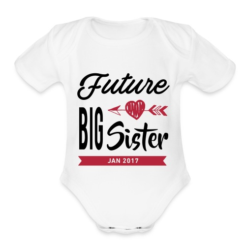 Future Big Sister - Organic Short Sleeve Baby Bodysuit