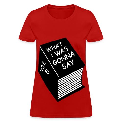 Women Forgetful Tee - Women's T-Shirt