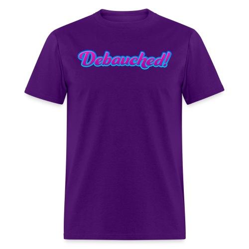 Men's Debauched! Tee-shirt - Men's T-Shirt