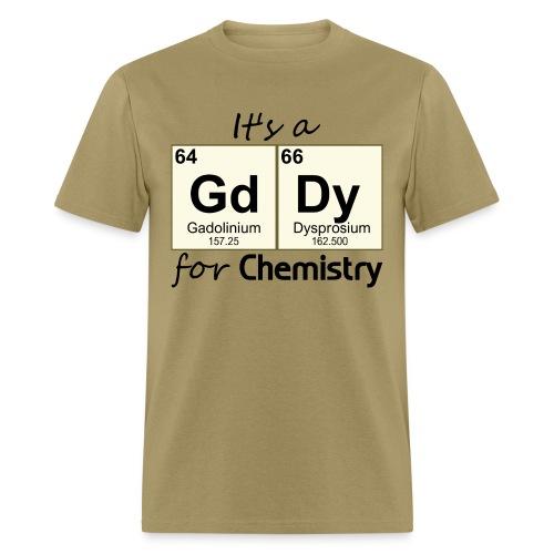 Geek Sexual Chemistry - Men's T-Shirt