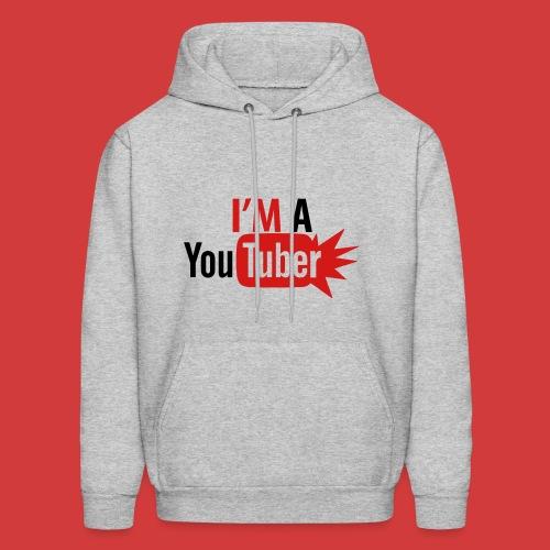 I'm a Youtuber Hoodie (Choose Any Color)  - Men's Hoodie