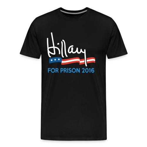 Hillary for prison shirt - Men's Premium T-Shirt