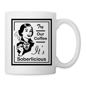 Try Our Coffee It's Soberlicious - Coffee/Tea Mug
