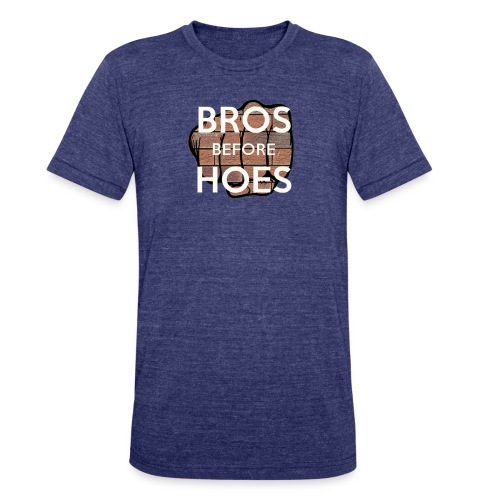 Bros before hoes - Unisex Tri-Blend T-Shirt by American Apparel