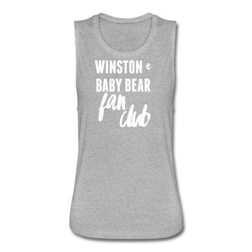for Kati- Winston & Baby Bear Fan Club - Women's Flowy Muscle Tank by Bella
