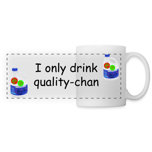I only drink quality-chan Mug - Panoramic Mug