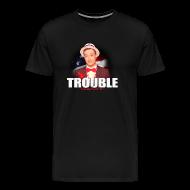 T-Shirts ~ Men's Premium T-Shirt ~ RR TROUBLE MEN'S