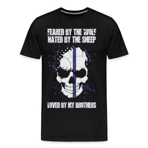 Feared, Hated, Loved - Men's Premium T-Shirt