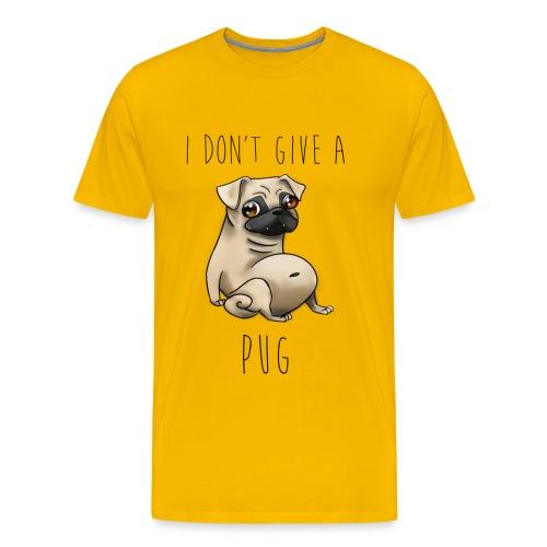 I Don't Give a Pug! - Men's Premium T-Shirt