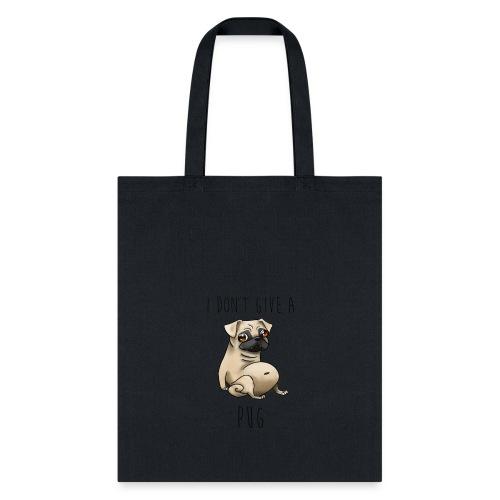 I Don't Give a Pug! - Tote Bag