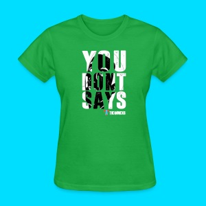 Official You Don't Says T-Shirt - Women's T-Shirt