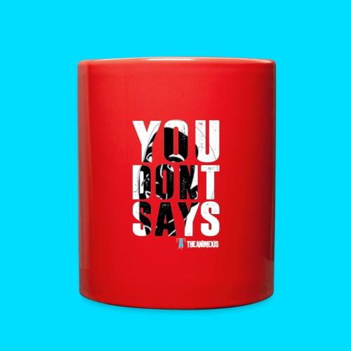 Official You Don't Says Mug - Full Color Mug