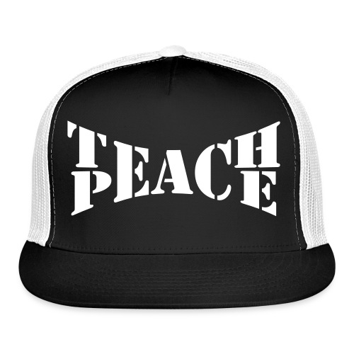 Teach Peace  - Trucker Cap