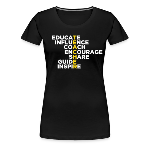 Teachers Do All These Things - Women's Premium T-Shirt