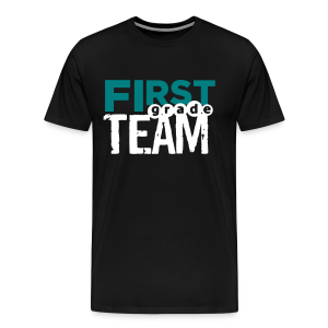 First Grade Team - Men's Premium T-Shirt