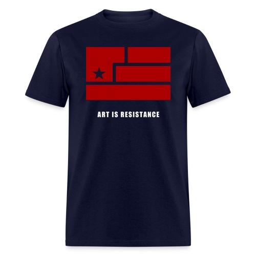 Art is Resistance  - Men's T-Shirt