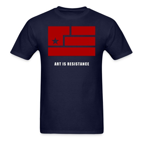 Art is Resistance  - Men's T-Shirt