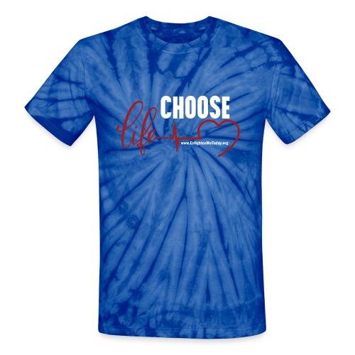 Choose Life Unisex Tie Dye T-Shirt - Unisex Tie Dye T-Shirt