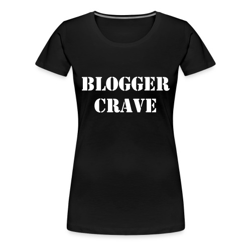 Official Blogger Crave  - Women's Premium T-Shirt