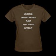 T-Shirts ~ Women's T-Shirt ~ Lansing Grand Rapids Flint Ann Arbor Detroit