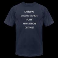 T-Shirts ~ Men's T-Shirt by American Apparel ~ Lansing Grand Rapids Flint Ann Arbor Detroit