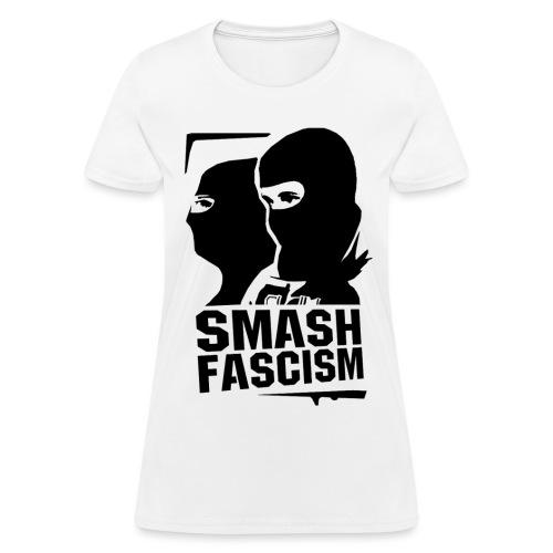 Women - Smash Fascism - Women's T-Shirt