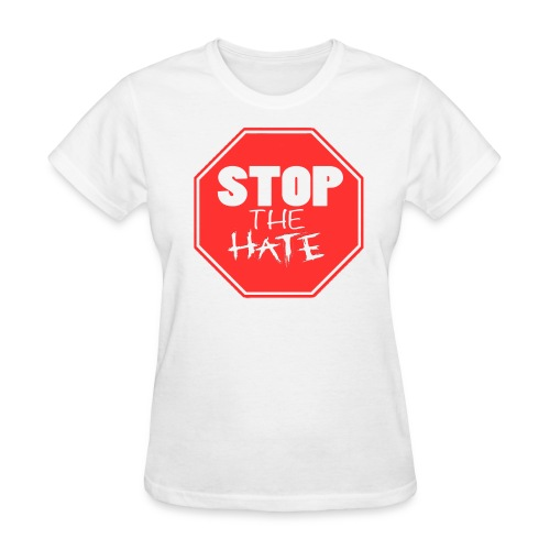 Women - Stop the Hate! - Women's T-Shirt