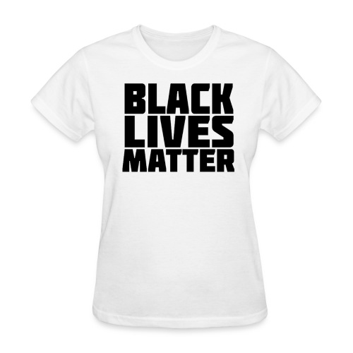 Women - Black Lives Matter - Women's T-Shirt