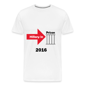 Hillary in Prison 2016 - Men's Premium T-Shirt