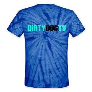 Tie Die DirtyDugTV - Unisex Tie Dye T-Shirt