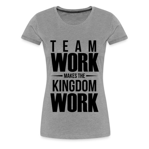 Kingdom Works T-Shirt for Women - Women's Premium T-Shirt