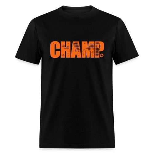 Champ. T - Men's T-Shirt