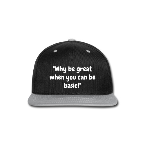 BasicBurger Gaming Slogan Snapback - Snap-back Baseball Cap