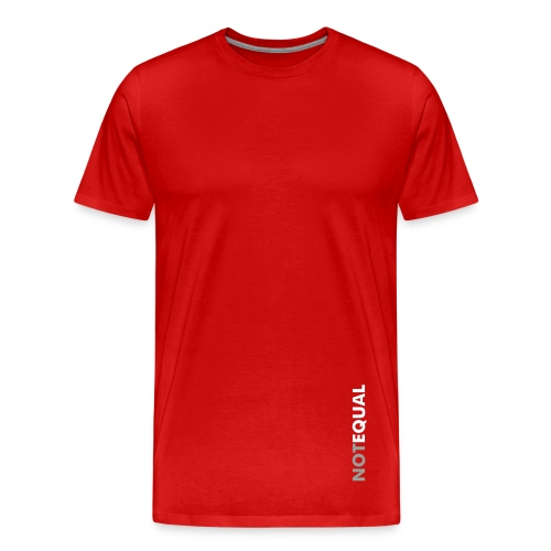 NOT_EQUAL_0001 - Men's Premium T-Shirt