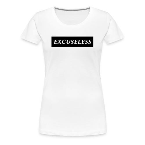 Women's Premium EXCUSELESS (Black) - Women's Premium T-Shirt